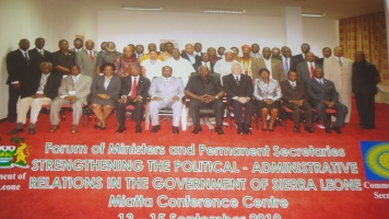 Group photo of delegates with H.E President Dr Ernest Bai Koroma and V.P Alhaji Sam Sumana in the just concluded Forum for Ministers and Permanent Secretaries